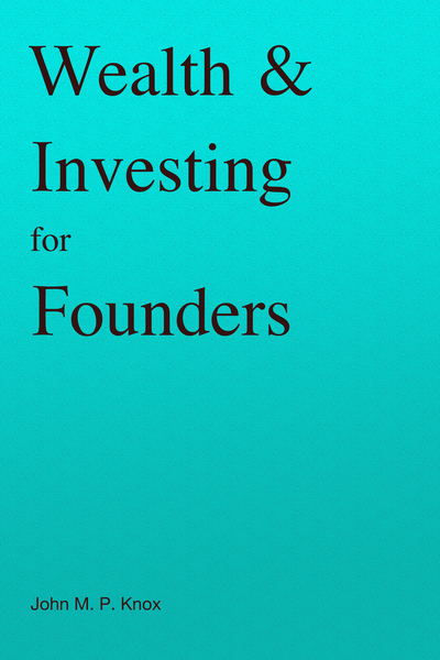 Wealth & Investing for Founders