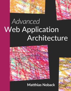 Advanced Web Application Architecture