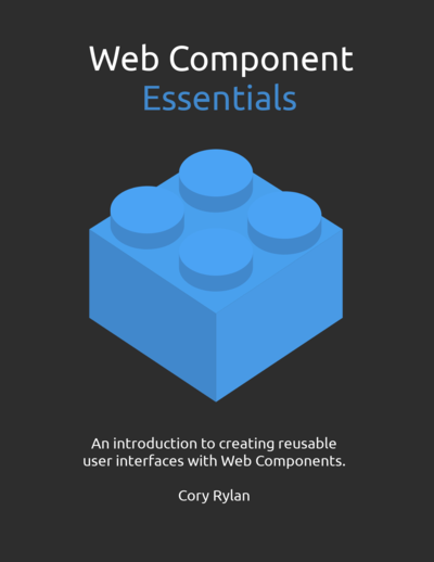 Web Component Essentials