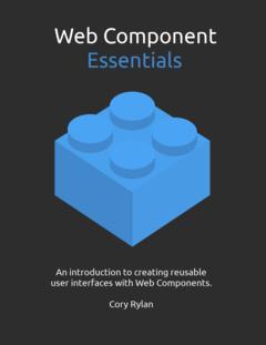 Web Component Essentials