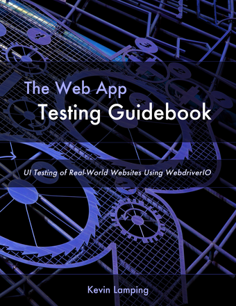The Web App Testing Guidebook