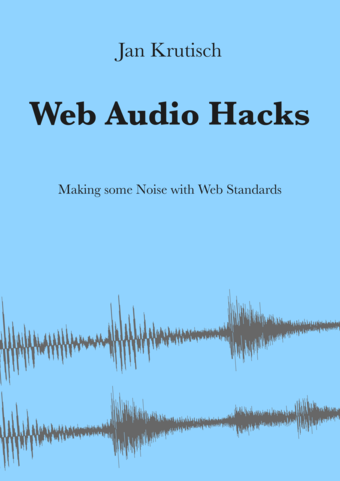 Web Audio Hacks
