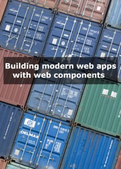 Building modern web apps with web components