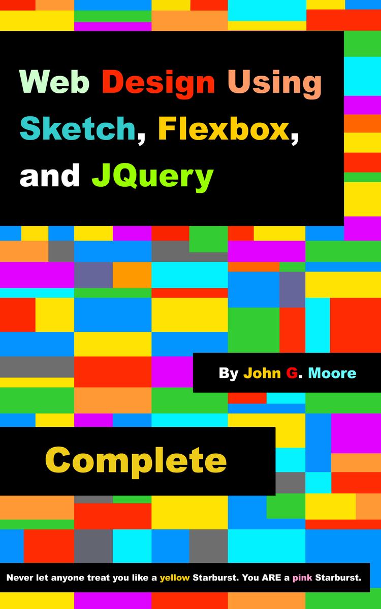 Web Design Using Sketch, Flexbox… by John Moore [PDF/iPad