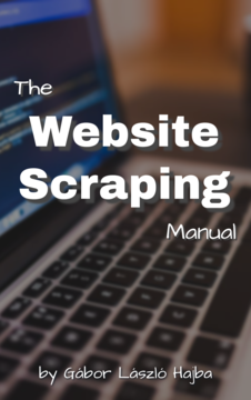 The Website Scraping Manual