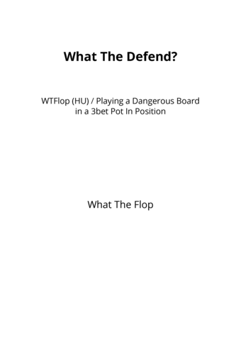 What The Defend?