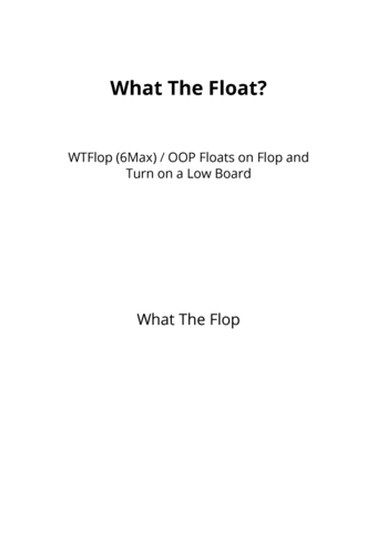 What The Float?