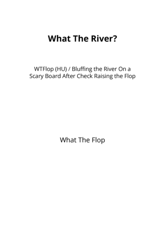 What The River?