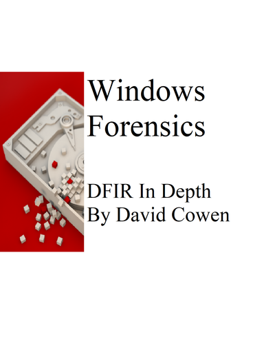 Windows Forensics In Depth