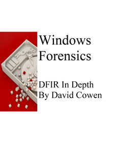 Windows Forensics In Depth