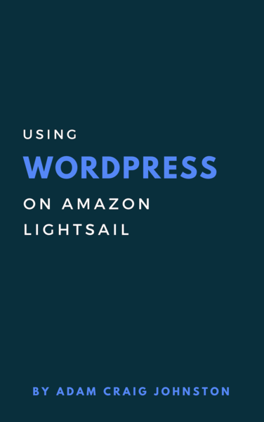 Using WordPress on Amazon Lightsail
