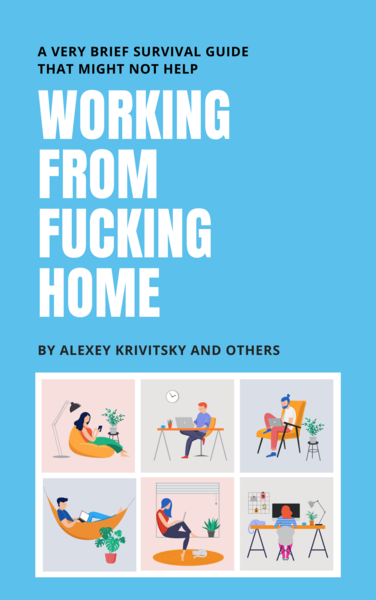 WORKING FROM FUCKING HOME
