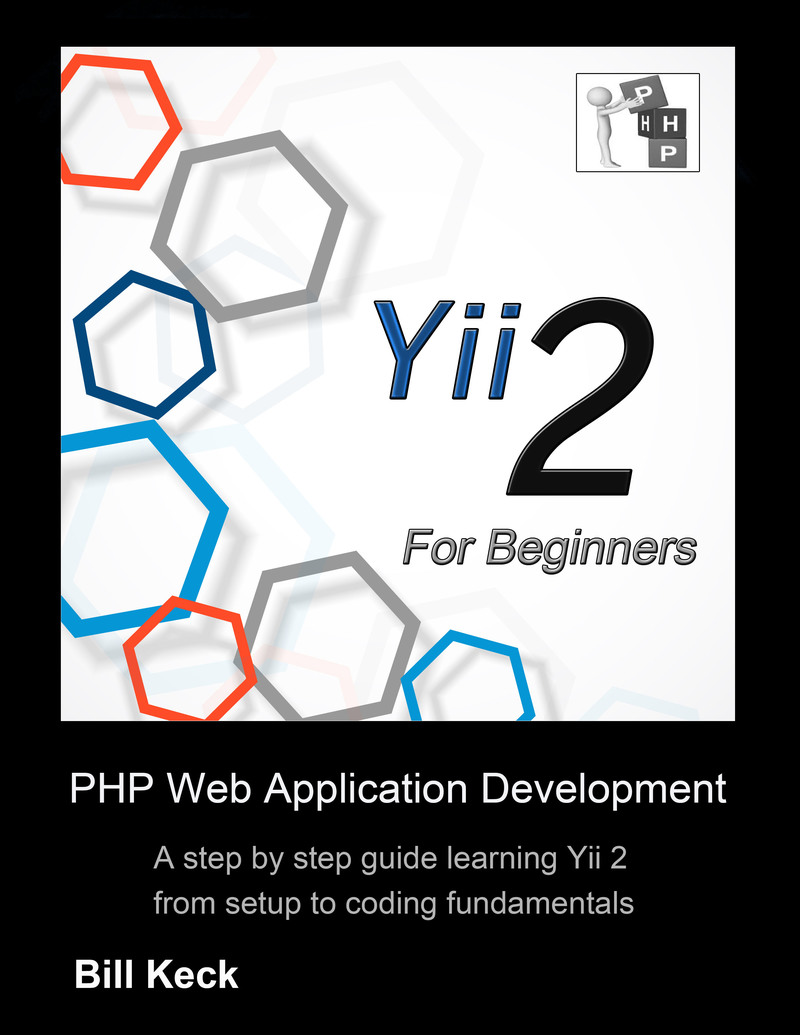 Yii 2 For Beginners by Bill Keck [Leanpub PDF/iPad/Kindle]