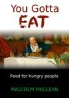 You Gotta Eat