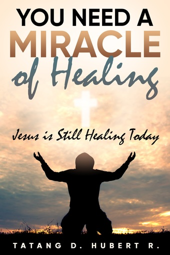 YOU NEED A MIRACLE OF HEALING...