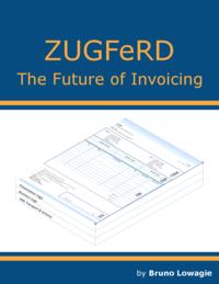 ZUGFeRD: the future of invoicing
